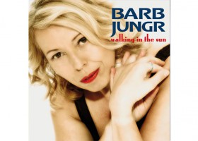 "Barb Jungr – ""Walking in the sun"""