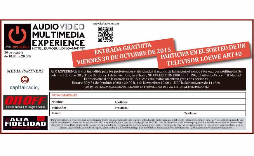 Tu Alta Fidelidad Entrada gratis Feria AVME 2015